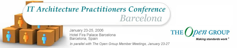 IT Architecture Practitioners Conference  Europe 2006, Barcelona, Spain